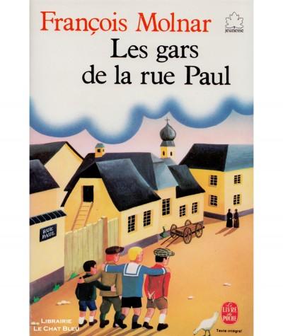 Les gars de la rue Paul (François Molnar) - Le livre de poche N° 16