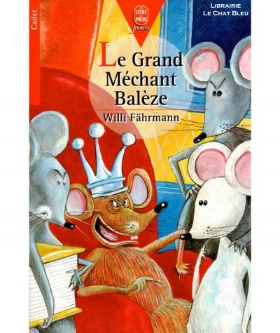 Le Grand Méchant Balèze (Willi Fährmann) - Le Livre de Poche N° 620