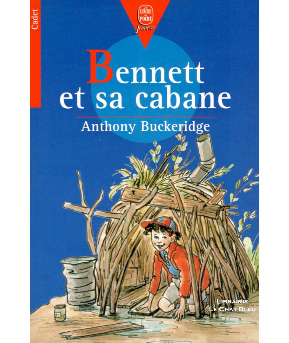 Bennett et sa cabane (Anthony Buckeridge) - Le livre de poche N° 7
