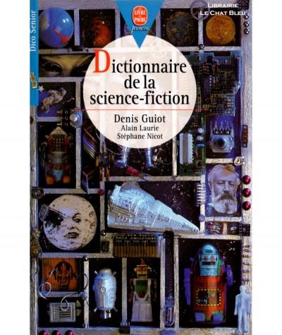Dictionnaire de la science-fiction (Denis Guiot) - Le livre de poche N° 1510