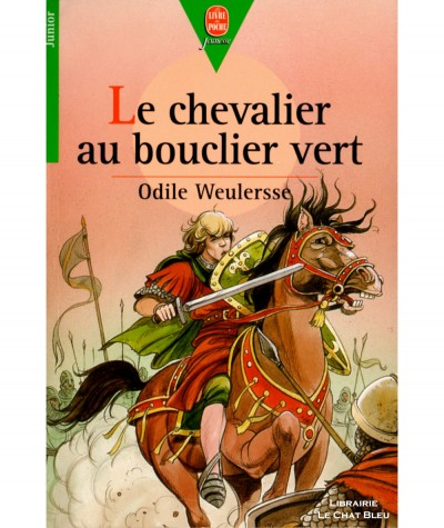 Le chevalier au bouclier vert (Odile Weulersse) - Le livre de poche N° 320