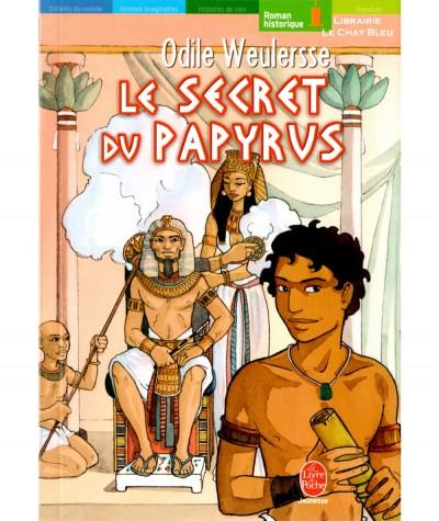 Le secret du papyrus (Odile Weulersse) - Le livre de poche N° 665