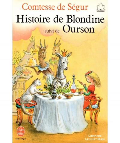 Histoire de Blondine suivi de Ourson (La Comtesse de Ségur) - Le Livre de Poche N° 77