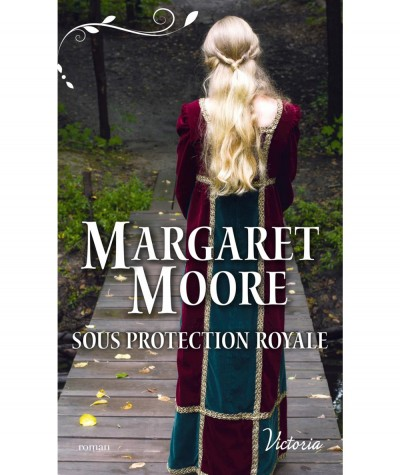 Sous protection royale (Margaret Moore) - Harlequin Victoria N° 58