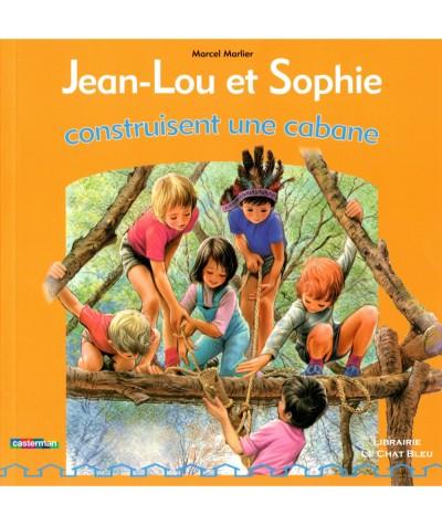 Jean-Lou et Sophie construisent une cabane (Marcel Marlier) - Album Casterman