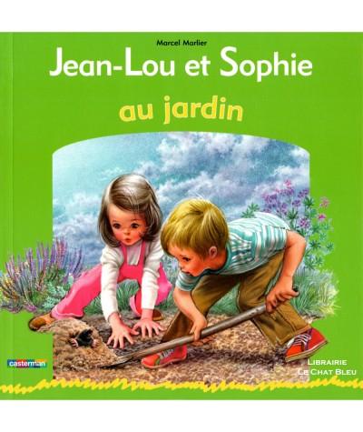 Jean-Lou et Sophie au jardin (Marcel Marlier) - Album Casterman