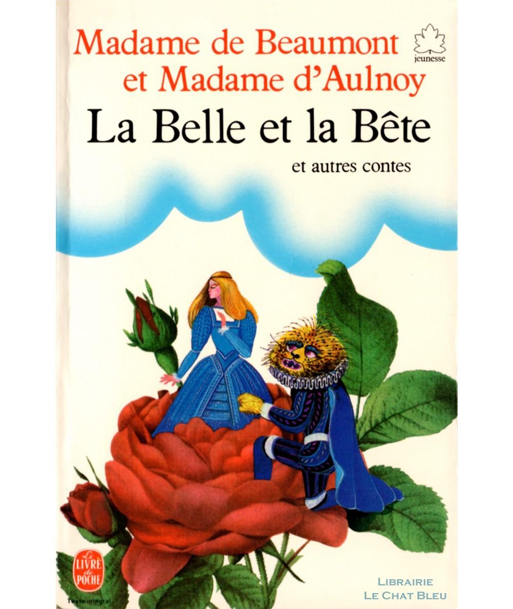 La Belle et la bête et autres contes (Madame de Beaumont & Madame d'Aulnoy) - Le Livre de Poche N° 21