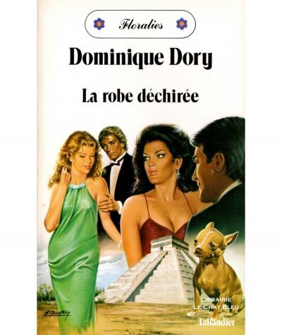 La robe déchirée (Dominique Dory) - Floralies N° 57 - Tallandier
