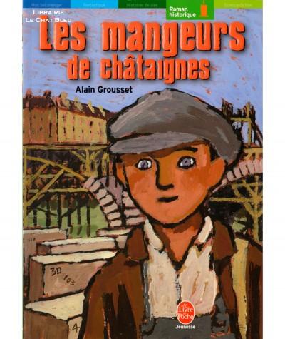 Les mangeurs de châtaignes (Alain Grousset) - Le livre de poche N° 533