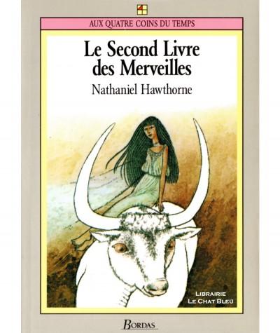 Le second livre des Merveilles (Nathaniel Hawthorne) - Editions Bordas