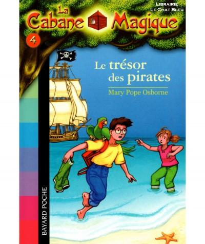 La Cabane Magique T4 : Le trésor des pirates (Mary Pope Osborne) - Bayard Jeunesse