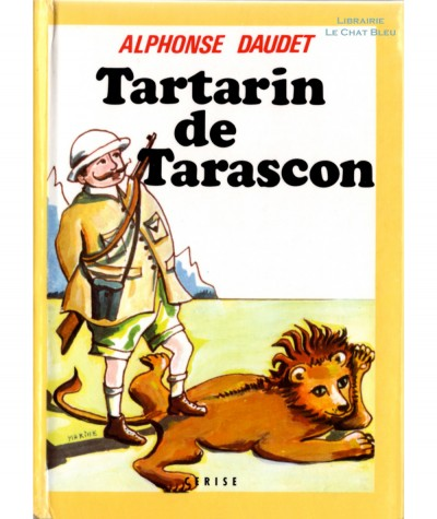Tartarin de Tarascon (Alphonse Daudet) - France Inter Editions