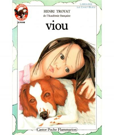 Viou (Henri Troyat) - Castor Poche N° 93 - Flammarion