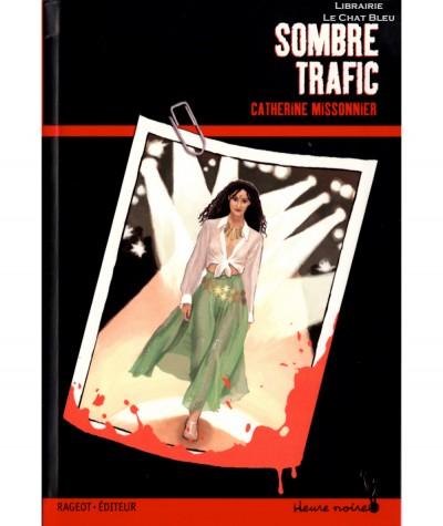 Sombre trafic (Catherine Missonnier) - Rageot-Editeur