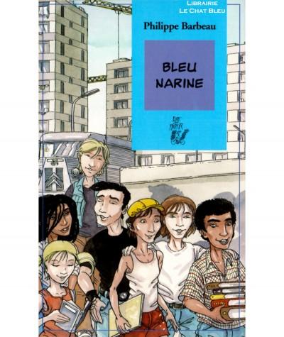 Bleu narine (Philippe Barbeau) - Editions Lire c'est partir