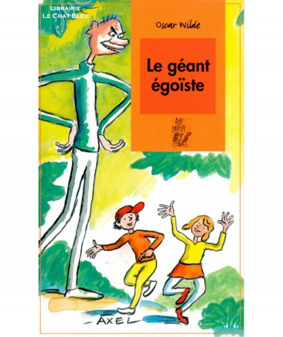 Le géant égoïste (Oscar Wilde) - Editions Lire C'est Partir