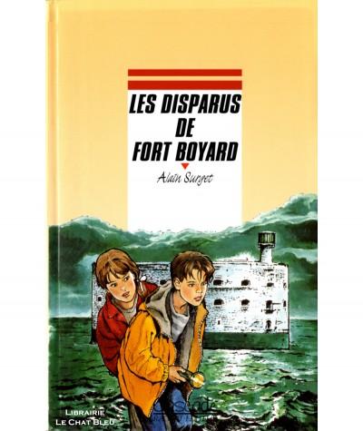 Les disparus de Fort Boyard (Alain Surget) - Collection Cascade - Rageot Editeur