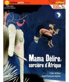Mama Délire, sorcière d'Afrique (Clair Arthur) - Editions NATHAN
