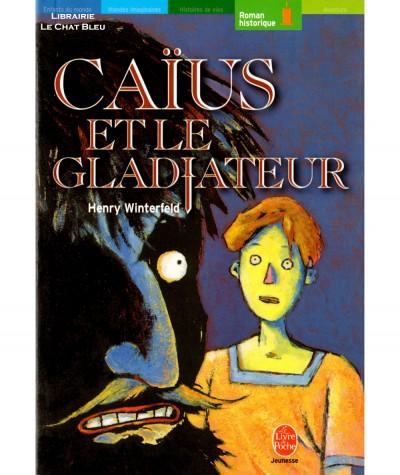 Caïus et le gladiateur (Henry Winterfeld) - Le livre de poche N° 1115