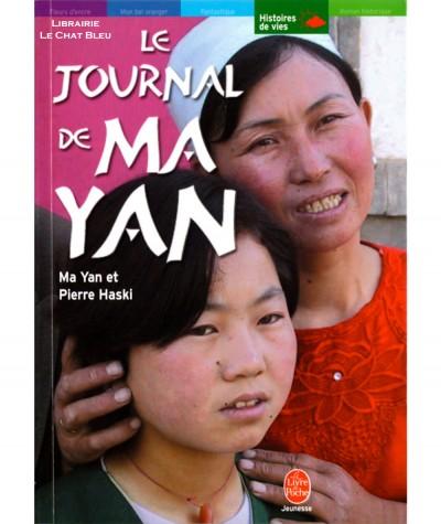 Le journal de Ma Yan (Ma Yan, Pierre Haski) - Le livre de poche N° 953