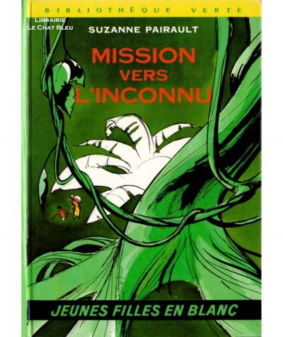 Jeunes filles en blanc : Mission vers l'inconnu (Suzanne Pairault) - Bibliothèque verte - Hachette jeunesse