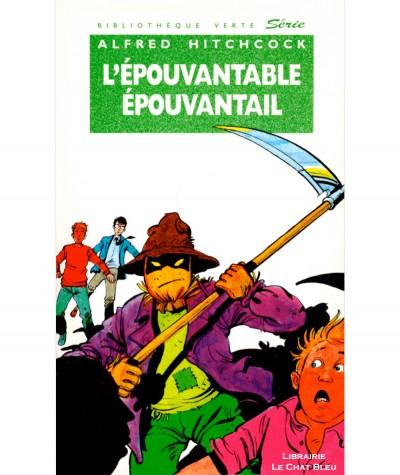 L'épouvantable épouvantail (Alfred Hitchcock) - Bibliothèque verte N° 278 - Hachette
