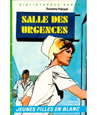 Jeunes filles en blanc : Salle des urgences (Suzanne Pairault) - Bibliothèque verte - Hachette jeunesse