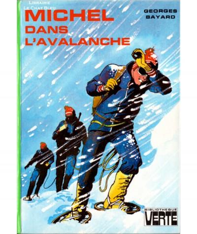 Michel dans l'avalanche (Georges Bayard) - Bibliothèque verte - Hachette