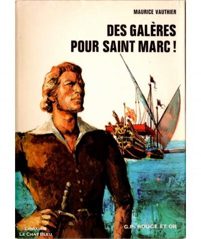Des galères pour Saint Marc ! (Maurice Vauthier) - Bibliothèque Rouge et Or Olympic