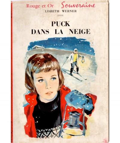 Puck dans la neige (Lisbeth Werner) - Bibliothèque Rouge et Or N° 615