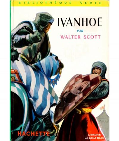 Ivanhoé (Walter Scott) - Bibliothèque verte - Hachette