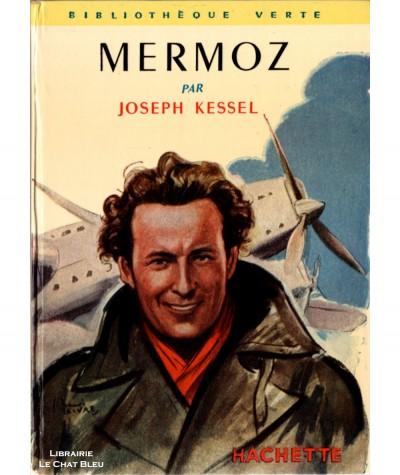 Mermoz (Joseph Kessel) - Bibliothèque verte N° 8 - Hachette