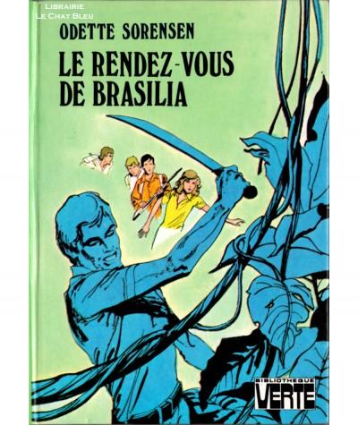 Le rendez-vous de Brasilia (Odette Sorensen) - Bibliothèque verte - Hachette
