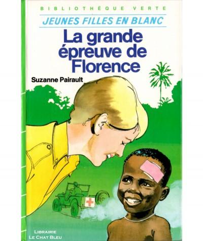 Jeunes filles en blanc : La grande épreuve de Florence (Suzanne Pairault) - Bibliothèque verte - Hachette jeunesse
