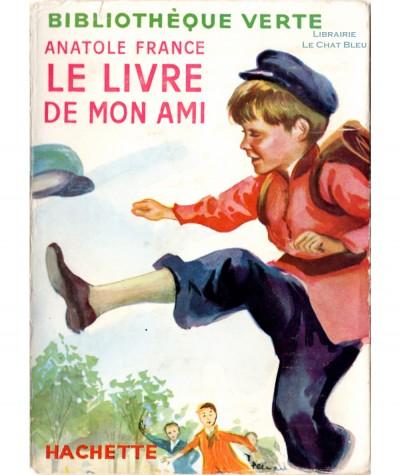 Le livre de mon ami (Anatole France) - Bibliothèque verte - Hachette