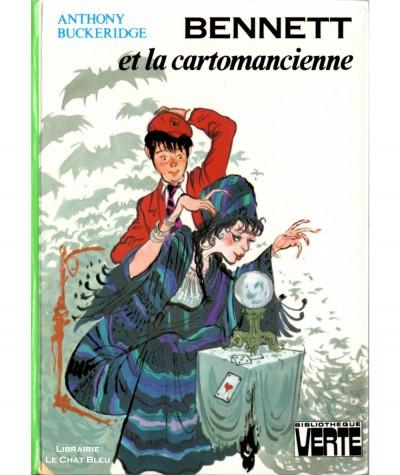Bennett et la cartomancienne (Anthony Buckeridge) - Bibliothèque verte - Hachette
