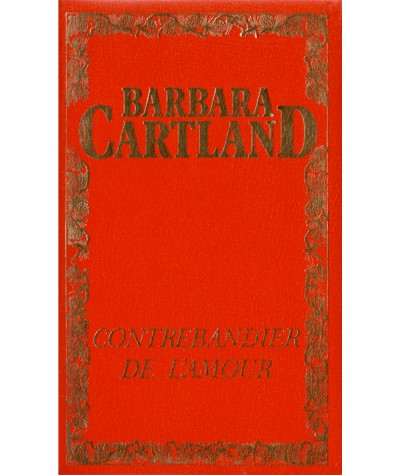 Contrebandier de l'amour (Barbara Cartland) - Edito-Service S.A.