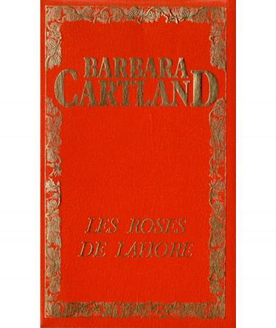 Les roses de Lahore (Barbara Cartland) - Edito-Service S.A.