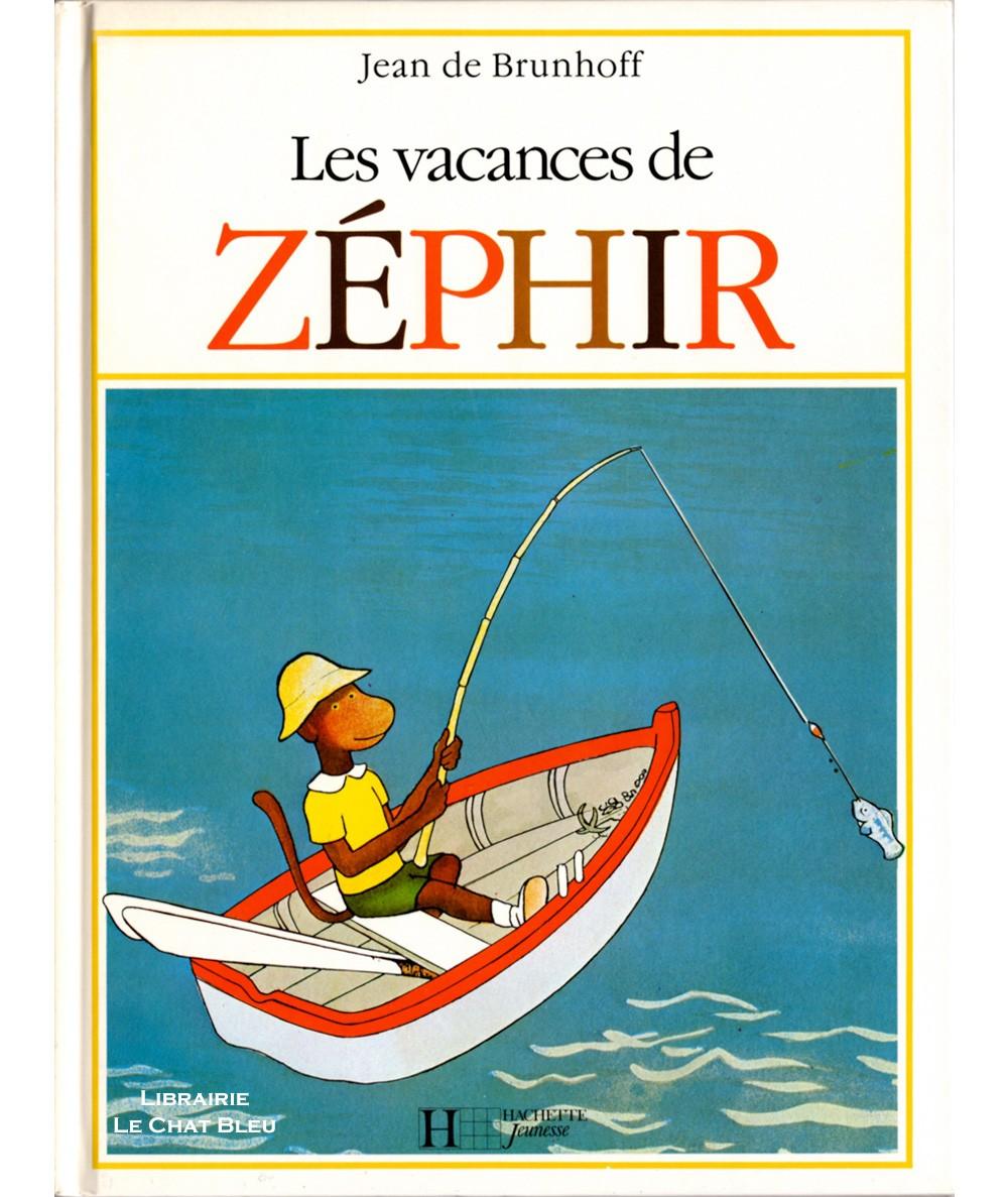 Les vacances de Zéphir (Jean de Brunhoff) - Hachette Jeunesse