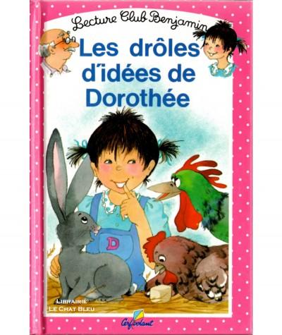 Les drôles d'idées de Dorothée (Jenny Du Mont) - Club Benjamin N° 13 - Editions Cerf-Volant
