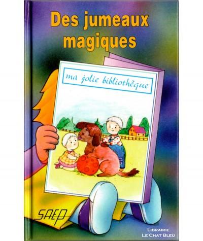 Des jumeaux magiques (Micheline Genzling) - Ma jolie bibliothèque N° 5