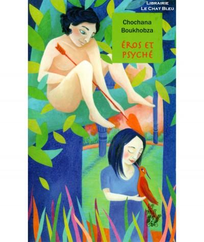 Éros et Psyché (Chochana Boukhobza) - Mythologie grecque - Editions Lire C'est Partir