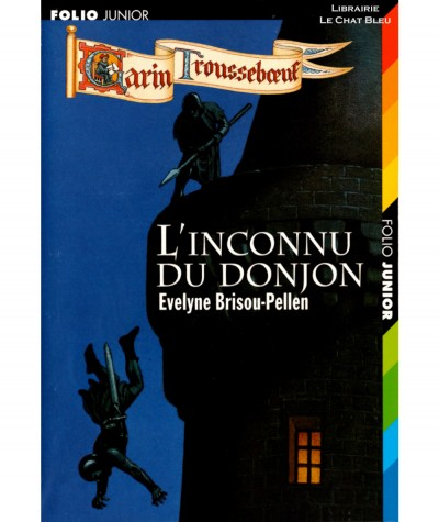 L'inconnu du donjon (Evelyne Brisou-Pellen) - Folio junior N° 809 - Gallimard