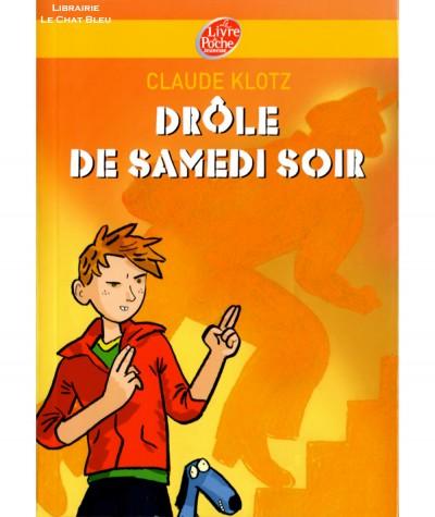 Drôle de samedi soir (Claude Klotz) - Le livre de poche N° 216