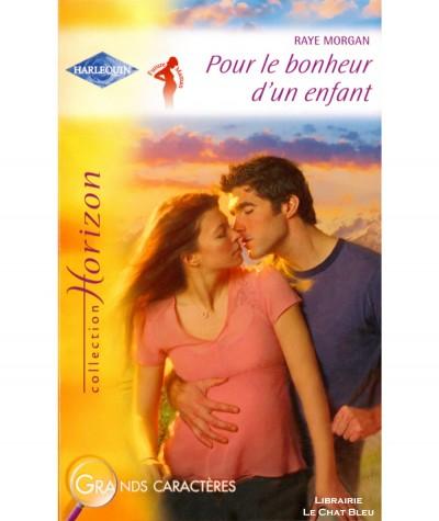 Future Maman : Pour le bonheur d'un enfant (Raye Morgan) - Harlequin Horizon N° 2266