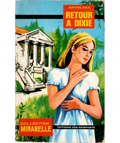 Retour à Dixie (Martine Dale) - Mirabelle N° 233 - Editions des Remparts