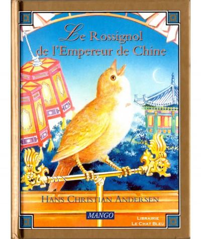 Le Rossignol de l'Empereur de Chine (Hans Christian Andersen) - MANGO Jeunesse