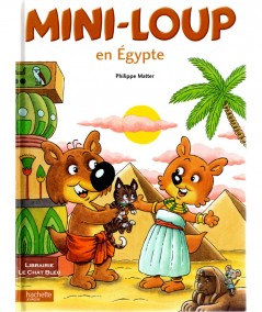 Mini-Loup en Égypte (Philippe Matter) - HACHETTE Jeunesse