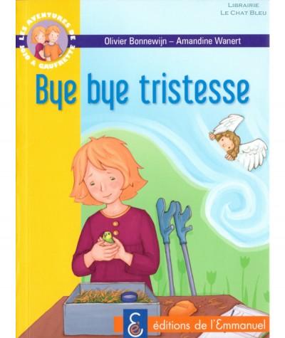 Les aventures de Jojo et Gaufrette T7 : Bye bye tristesse (Olivier Bonnewijn) - Editions de l'Emmanuel