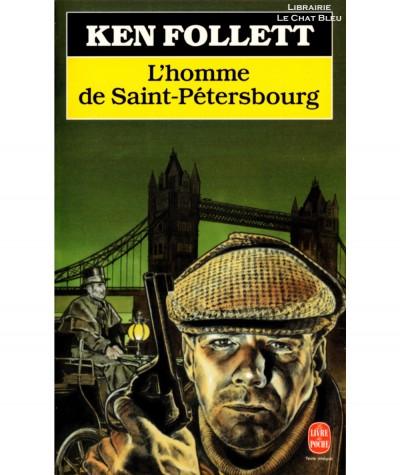 L'homme de Saint-Pétersbourg (Ken Follett) - Le livre de poche N° 7628